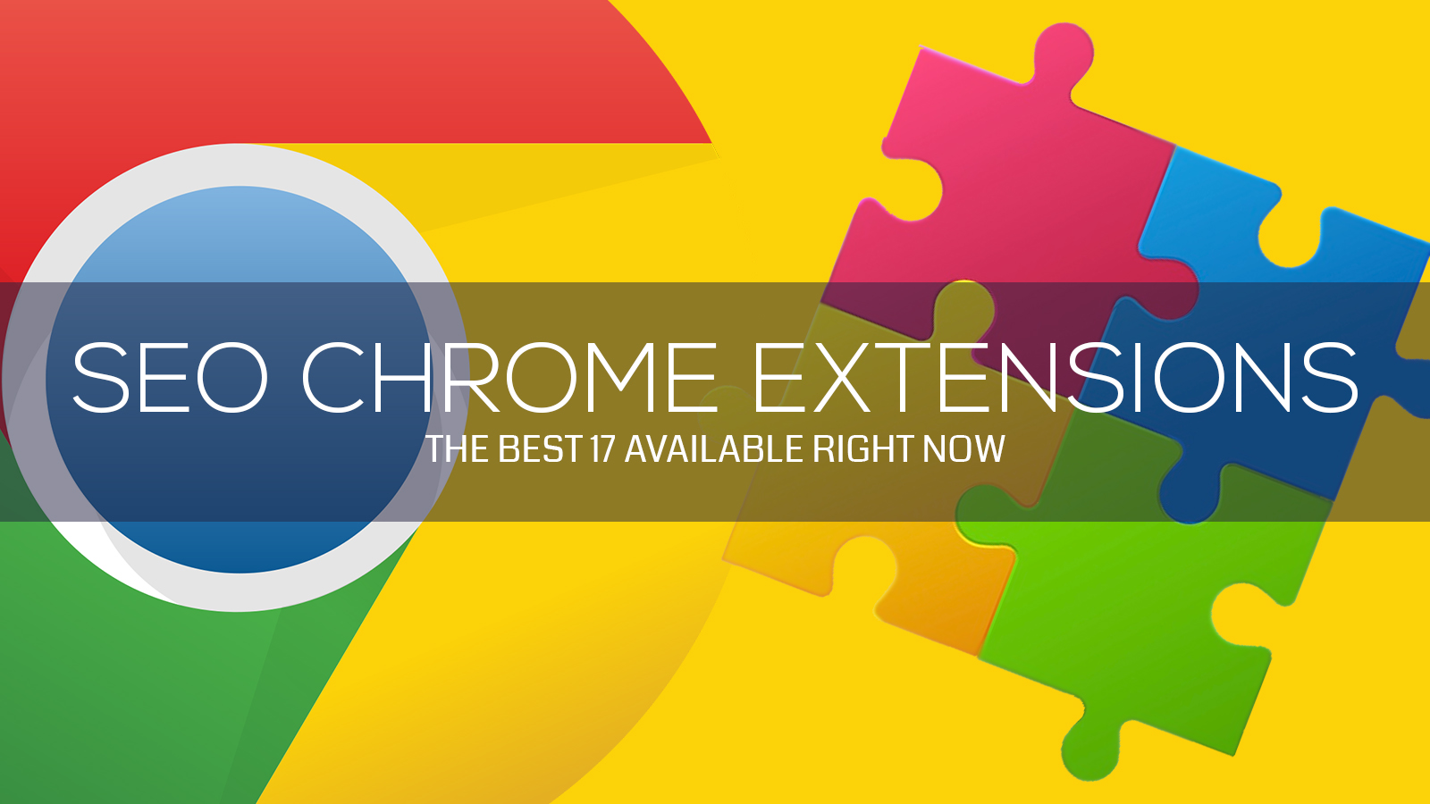 17 of the Best SEO Chrome Extensions